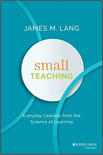 Book Small Teaching by James Lang