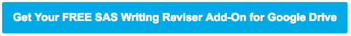 SAS Writing Reviser Add-on for Google Docs