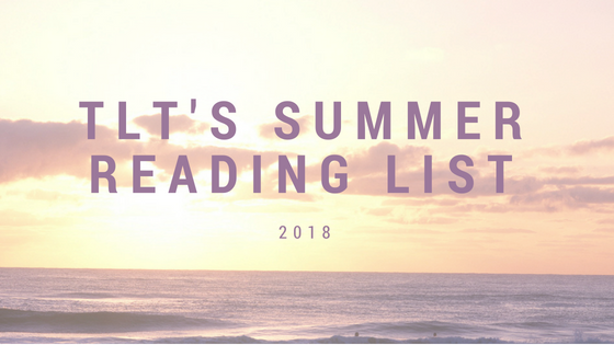 TLT's Summer Reading List