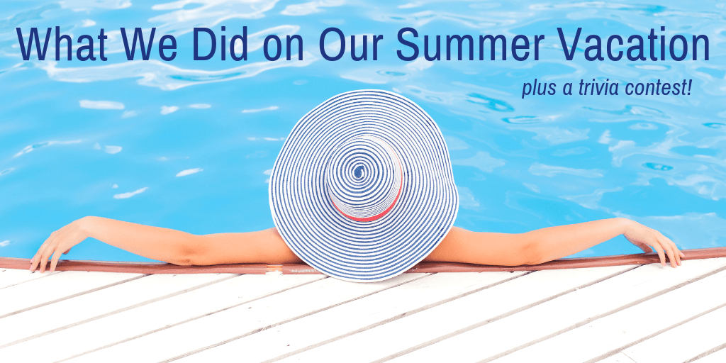 What TLT Did On Our Summer Vacation plus a trivia contest