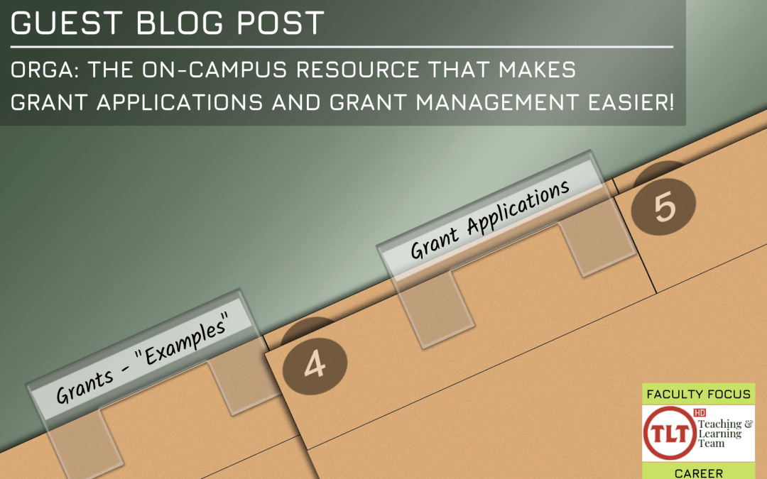 Guest Blog Post   ORGA: The On-Campus Resource that Makes Grant Applications and Grant Management Easier!