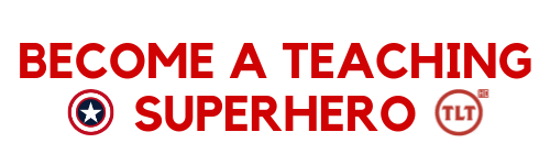 Become a teaching superhero