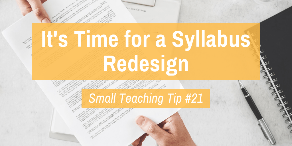 Small Teaching Tip #21: It's Time for a Syllabus Redesign