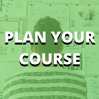 PLAN YOUR COURSE