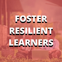 foster resilient learners
