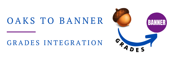 OAKS and Banner Grades Integration