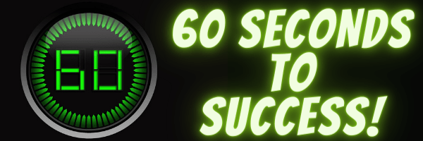 60 Seconds to Student Success