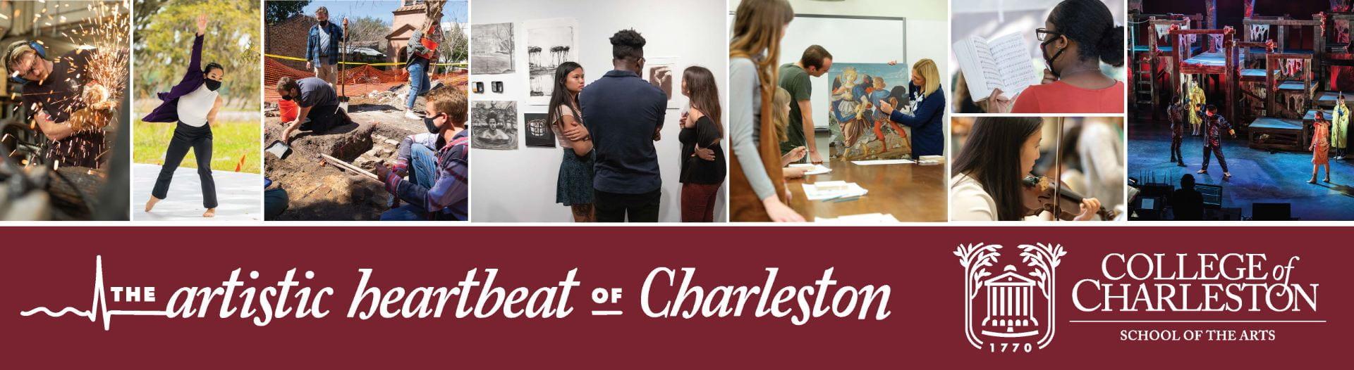 College of Charleston SCHOOL OF THE ARTS