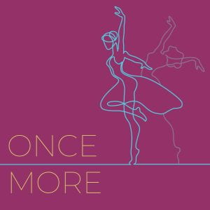 Once More: A Dance Concert
