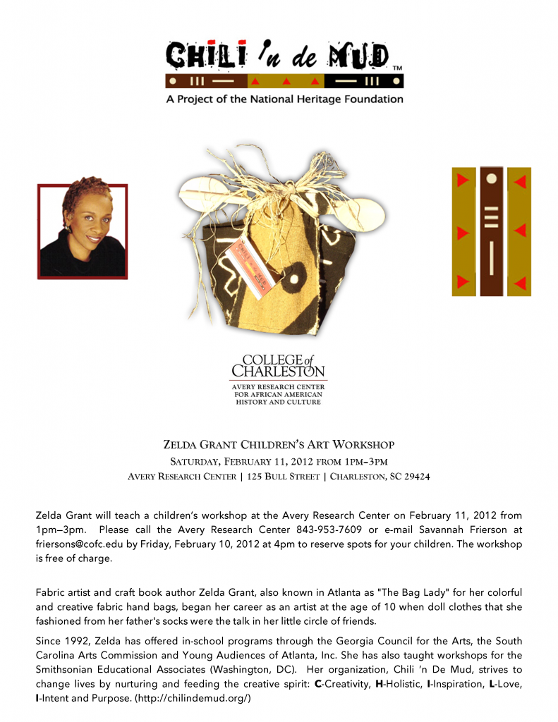 Zelda Grant Children's Workshop Saturday, February 11, 2012 from 1pm - 3pm
