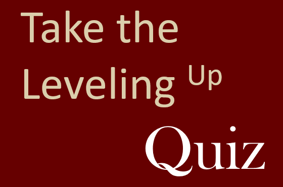 Take the Leveling Up Quiz Link