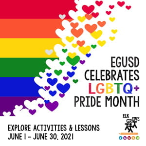 EGUSD Celebrates Pride Month