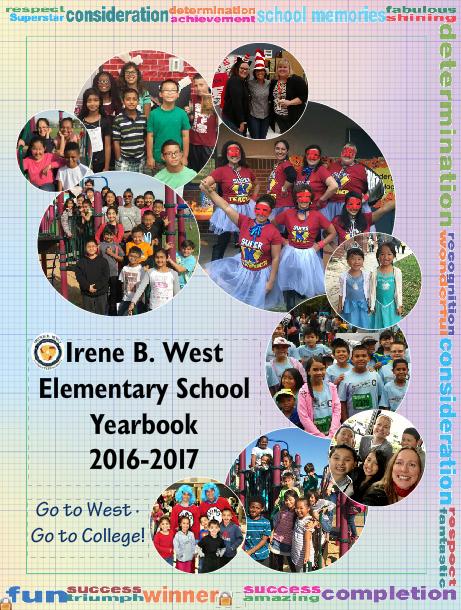 2016 17 Yearbooks Irene B West Elementary School