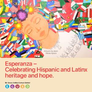 Esperanza - Celebrating Hispanic and Latinx heritage and hope