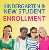 Kindergarten and new student enrollment