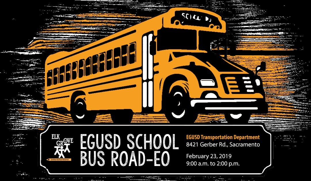 District Event – 2/23: Elk Grove Unified Bus Drivers Test Their Driving Skills in Road-eo Competition