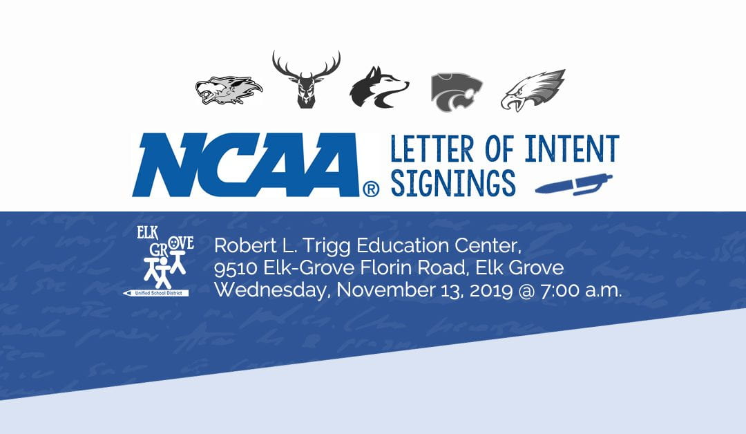 District Event – 11/13: Nineteen Elk Grove Unified Student-Athletes Ready to Ink Signatures for National Letter of Intent Signing Day on November 13, 2019