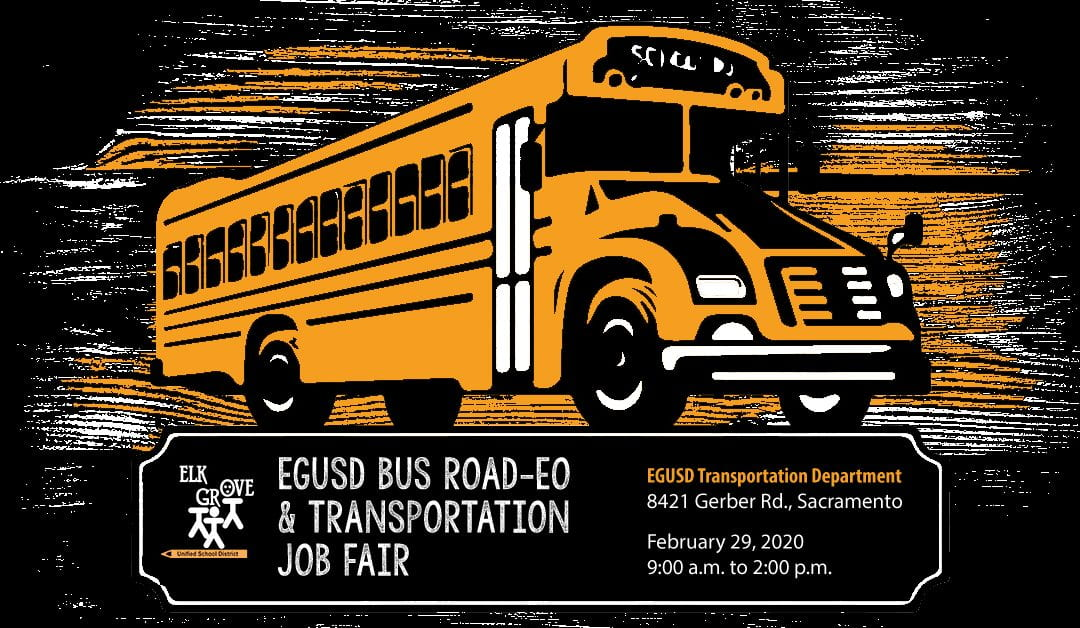 Now Hiring for High In-Demand Elk Grove Unified Bus Drivers During Transportation Job Fair and Competition