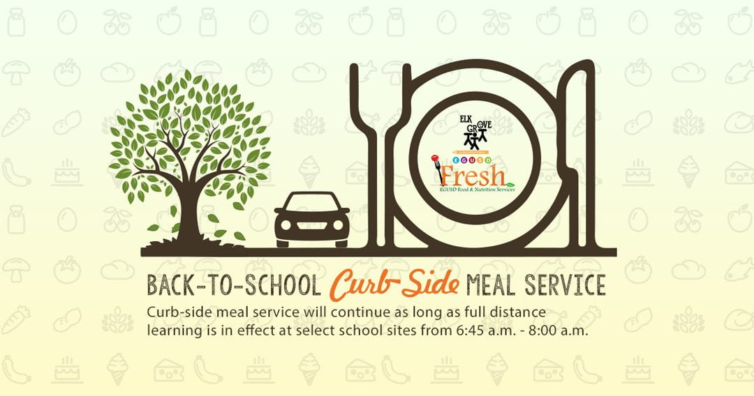 Elk Grove Unified Adjusts Curb-Side Meal Service Due to Hot Weather Concerns Effective August 18th Through August 28th, 2020
