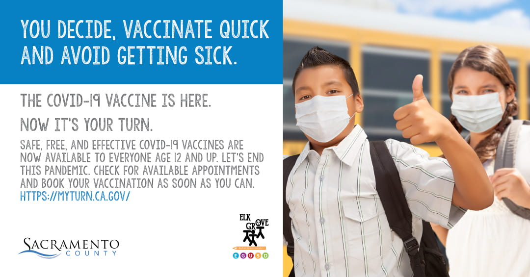 Elk Grove Unified Creates Social Media COVID-19 Vaccine Campaign to Encourage Students 12 Years and Up to Get Vaccinated