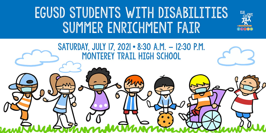 Elk Grove Unified Hosts Summer Enrichment Fair for Students with Disabilities