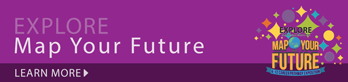 EXPLORE - Map Your Future