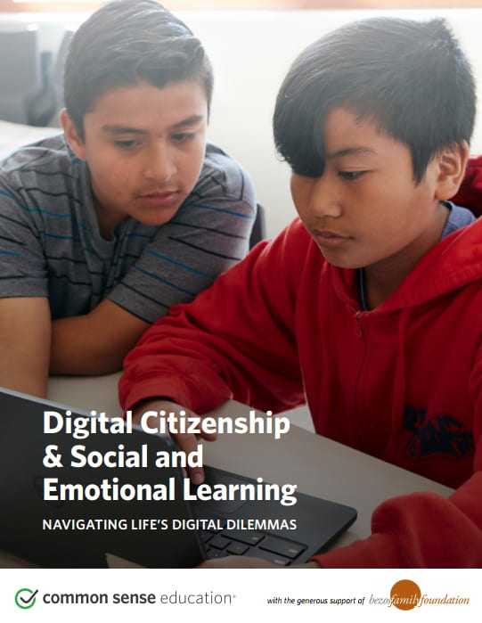 Common Sense Media Digital Citizenship and Social and Emotional Learning