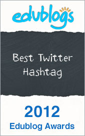 2012 Edublog Awards - Best Twitter Hashtag