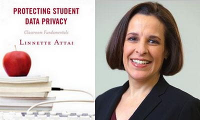 picture of book Protecting Student Privacy and a picture of author linnette attai