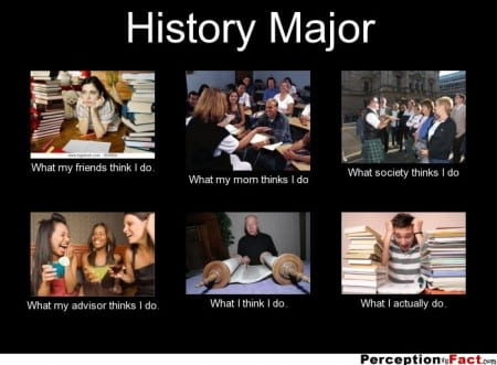 frabz-History-Major-What-my-friends-think-I-do-What-my-mom-thinks-I-do-991ed7