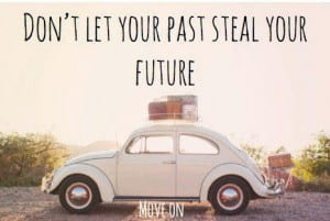 dont_let_the_past_steal_your_future_move_on-3403