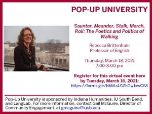 """Pop-Up University poster with photo of Rebecca Brittenham and event information that is also stated in the body of the post. At the bottom, it also says, """"Pop-Up University is sponsored by Indiana Humanities, IU South Bend, and LangLab. For more information, contact Gail McGuire, Director of Community Engagement, at gmcguire@iusb.edu."""""""