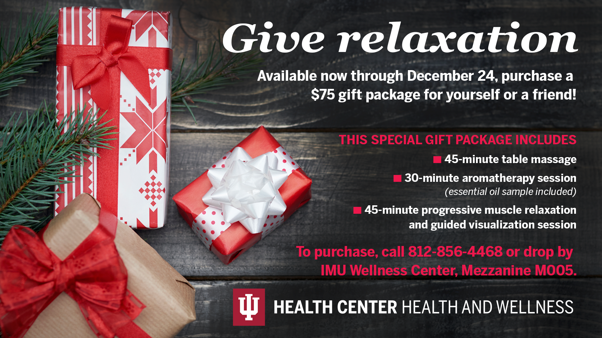 Imu wellness center gift packages available healthy mind healthy holidaygiftcertificatepromodigitalsignwells negle Images