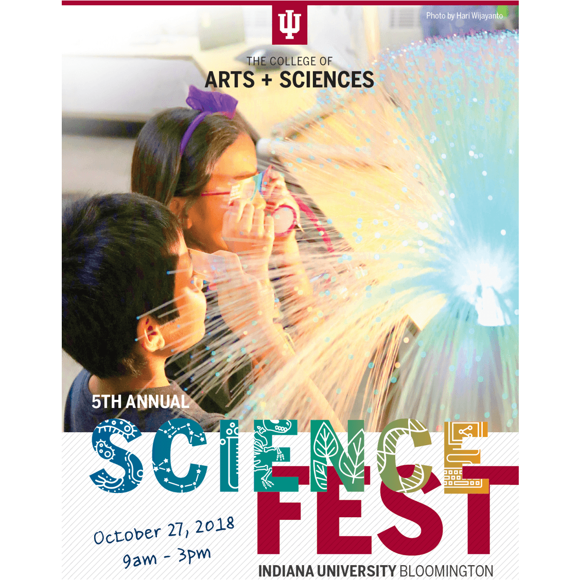 Flyer for Science Fest, October 27 2018, 9 a.m. to 3 p.m. on the IU Bloomington campus