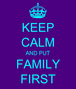 Keep Calm Family First