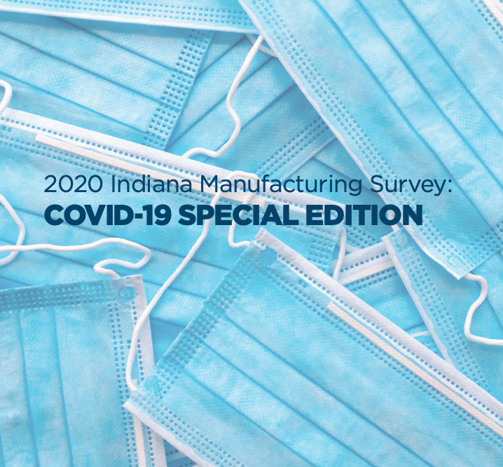 Hoosier Manufacturing Companies Credit 2020 Success to PPP and Adaptive Business Practices, Indiana Manufacturing Survey Reveals