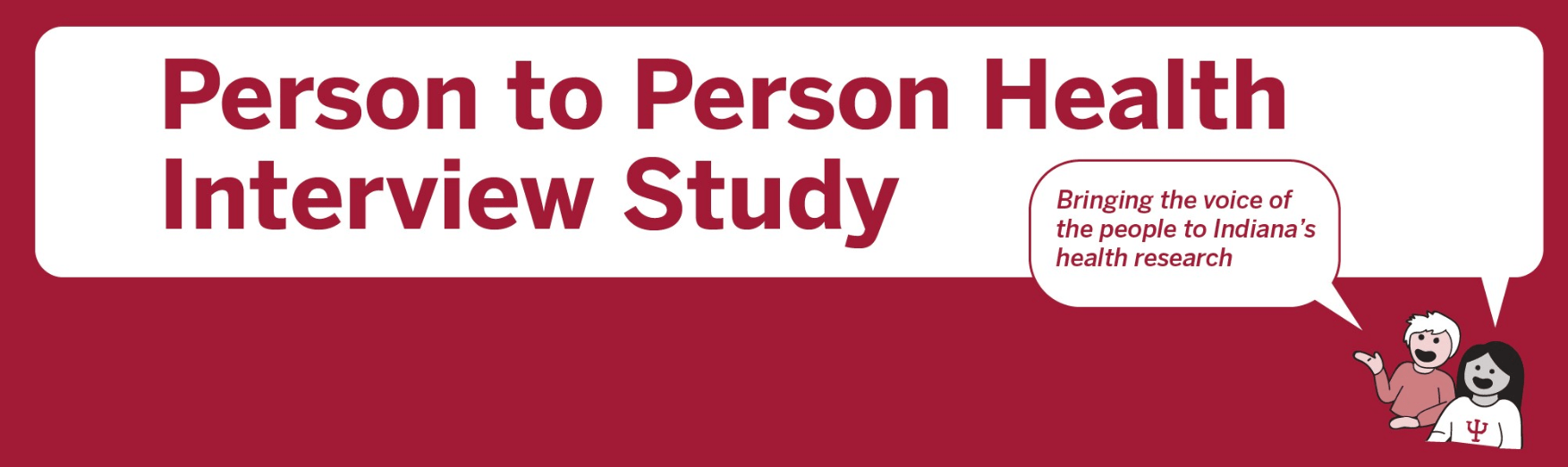 Logo that reads, Person to Person Health Interview Study.