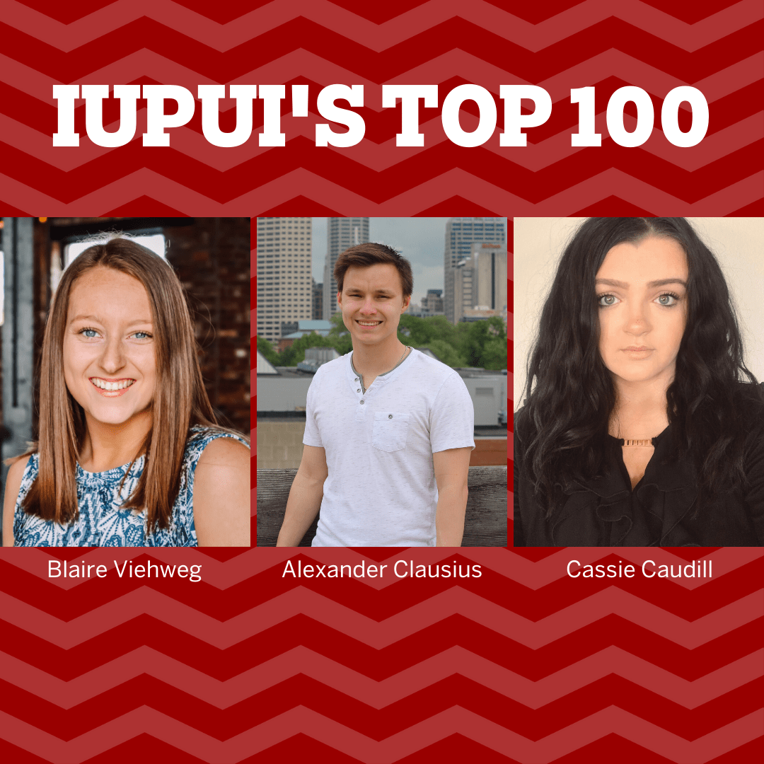 headshots of three student with text: IUPUI Top 100