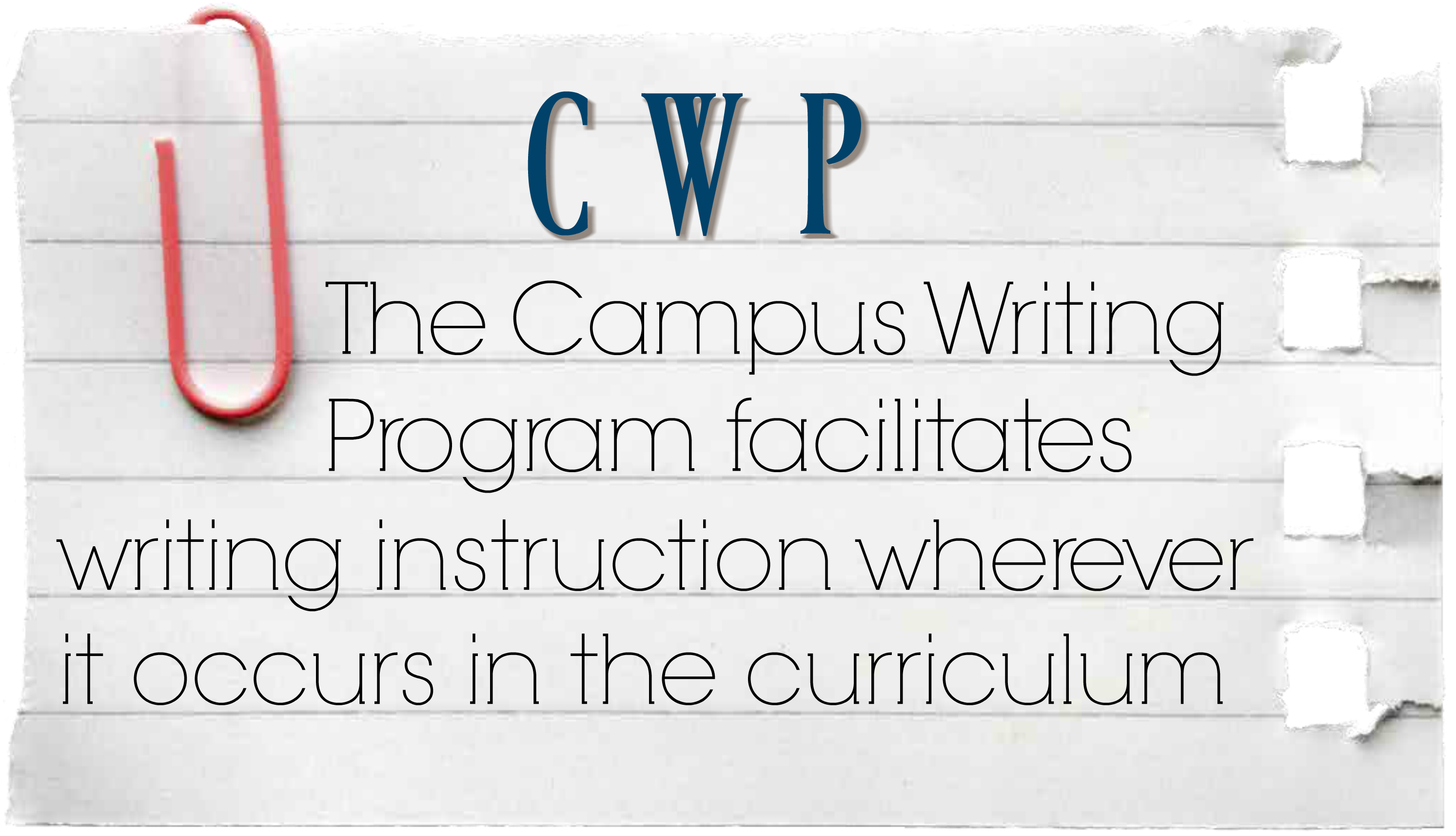 CWP facilitates writing instruction wherever it occurs in the curriculum