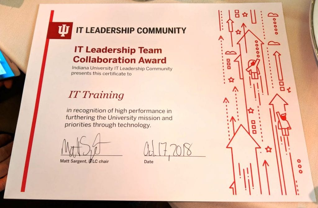 The IT Leadership Team Collaboration Award, which IT Training was awarded at the closing keynote lunch.