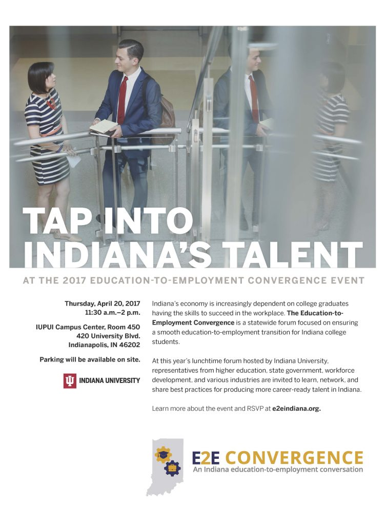 advertisement for E2E Convergence event April 20 in Indianapolis. The image shows two business people, a woman and a man standing near a railing and looking over papers.  Text reads: Thursday, April 20, 2017, 11:30 am-2 pm. IUPUI Campus Center, Room 450, 420 University Blvd., Indianapolis, IN 46202. Parking available on site.