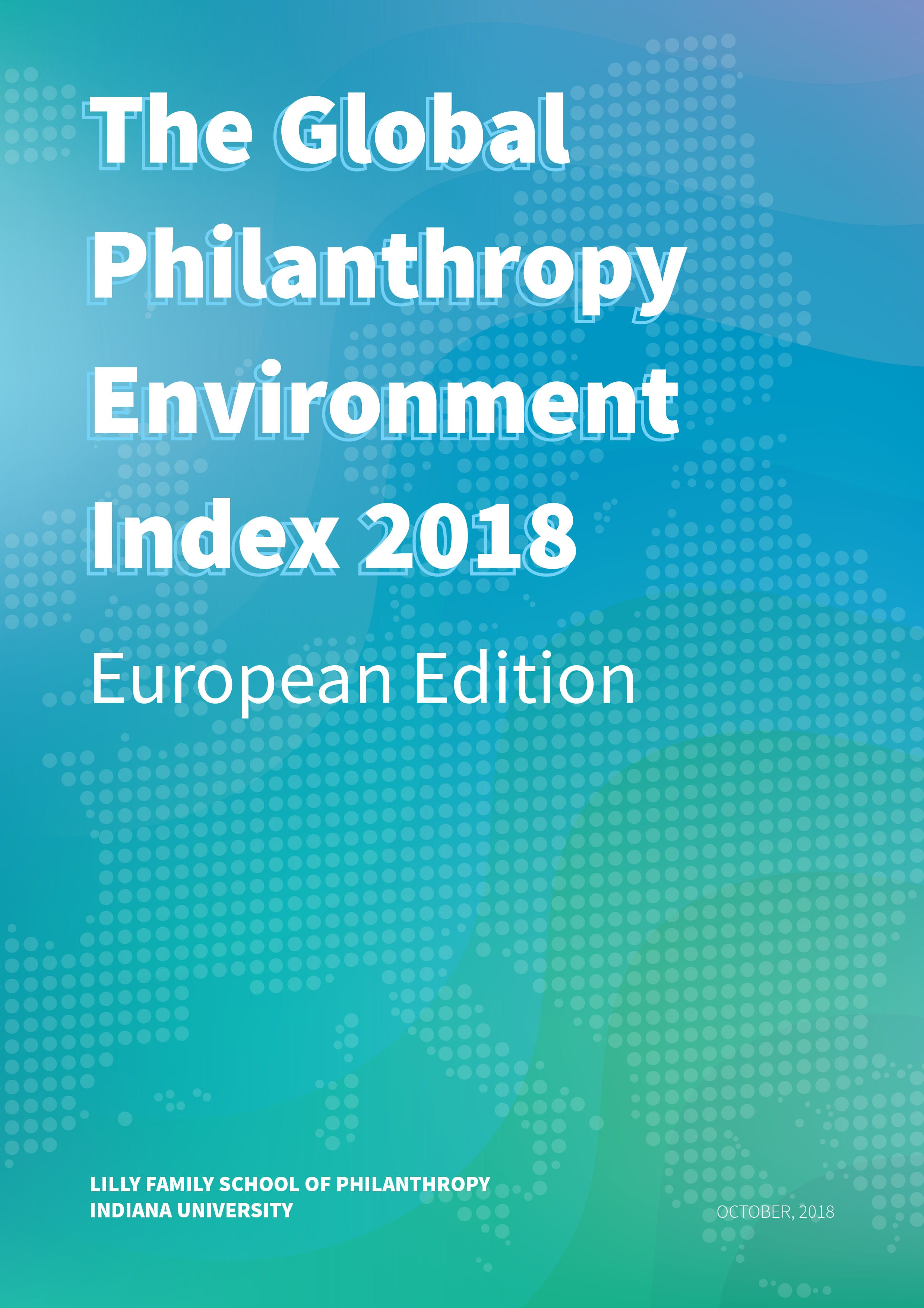 Global Philanthropy Environment Index 2018: European Edition