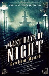 Book cover of The Last Days of Night by Graham Moore