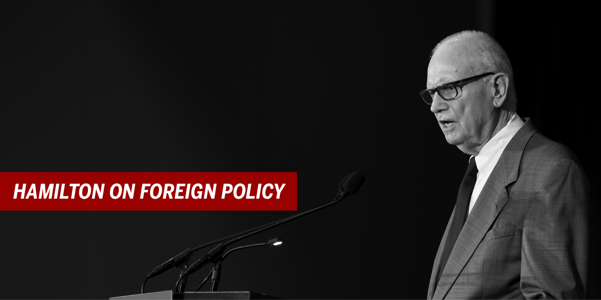 Lee Hamilton speaking on Foreign Policy