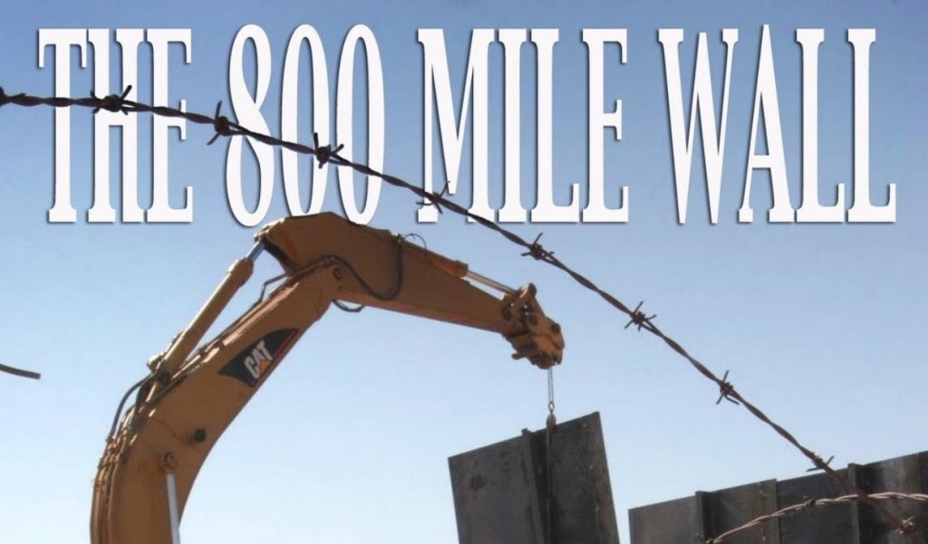 The 800 Mile Wall
