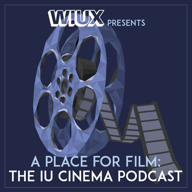 WIUX presents A Place for Film
