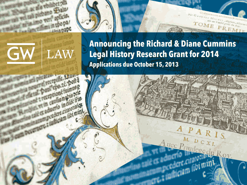The Richard and Diane Cummins Legal History Research Grant for 2014