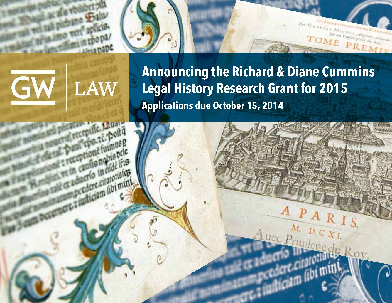 The Richard and Diane Cummins Legal History Research Grant for 2015