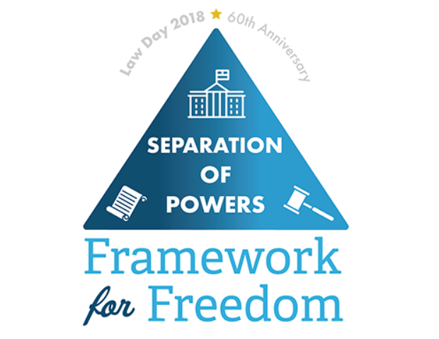 Law Day: Separation of Powers: Framework for Freedom