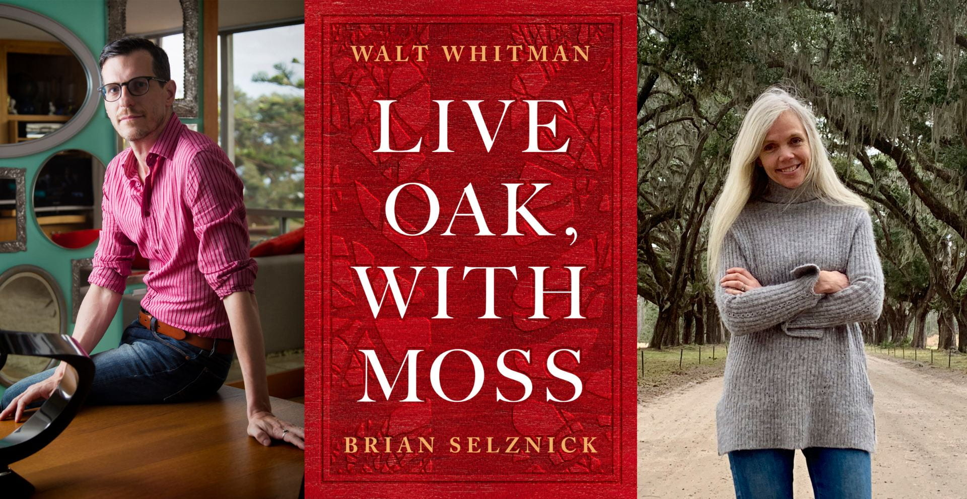 Illustrator Brian Selznick (left) and world-renowned Walt Whitman scholar Karen Karbeinar (right) will present a lecture and live performance on Live Oak, With Moss (center).